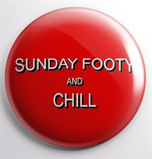 Sunday Footy & Chill